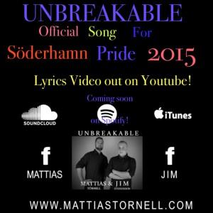 UNBREAKABLE - Söderhamn Pride 2015